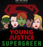 Young Justice — [RHA] — Supergreen