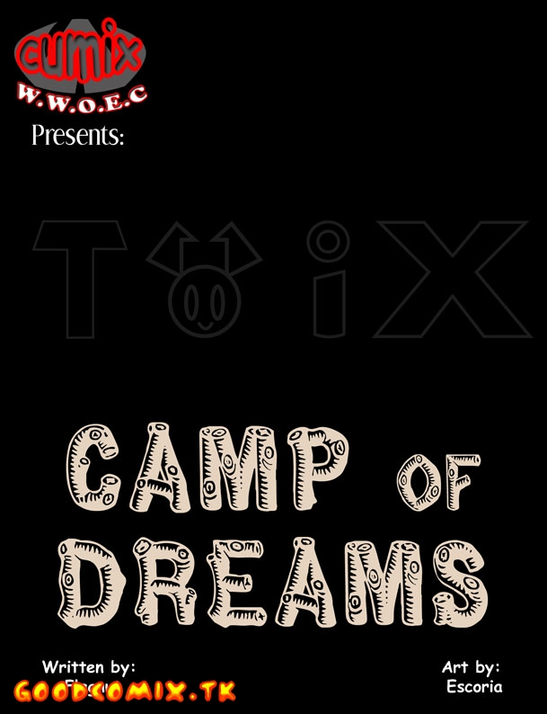 Goodcomix.tk Crossover - [Flagnut & Escoria] - CAMP of DREAMS