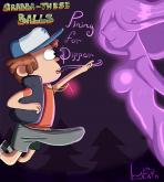 Gravity Falls - [kiddeathx] - Grabba-These Balls Pining For Dipper