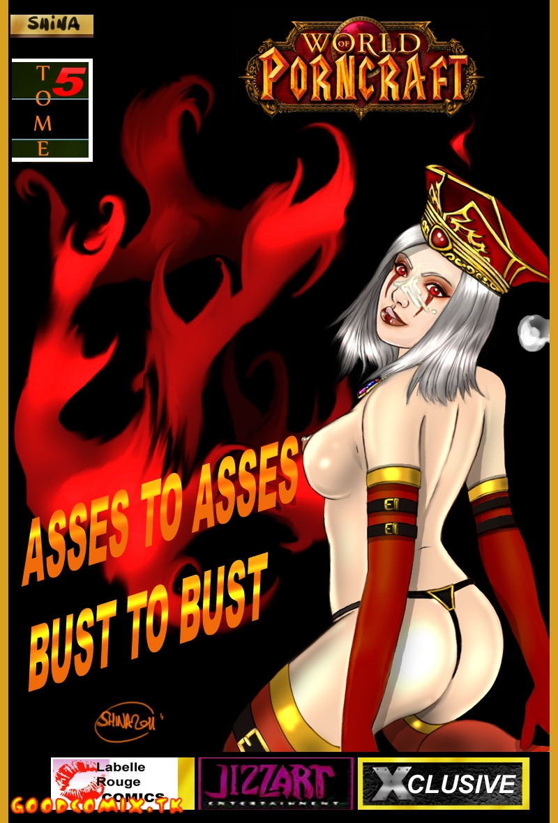Goodcomix World of Warcraft - [World of PornCraft][Jizzart] - Shina's Art - Asses to Asses