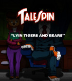 TaleSpin — [lawgick][No_One] — Lions and Tigers and Bears