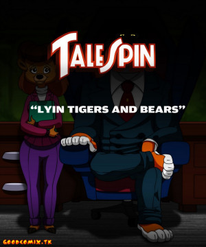 Goodcomix TaleSpin - [lawgick][No_One] - Lions and Tigers and Bears