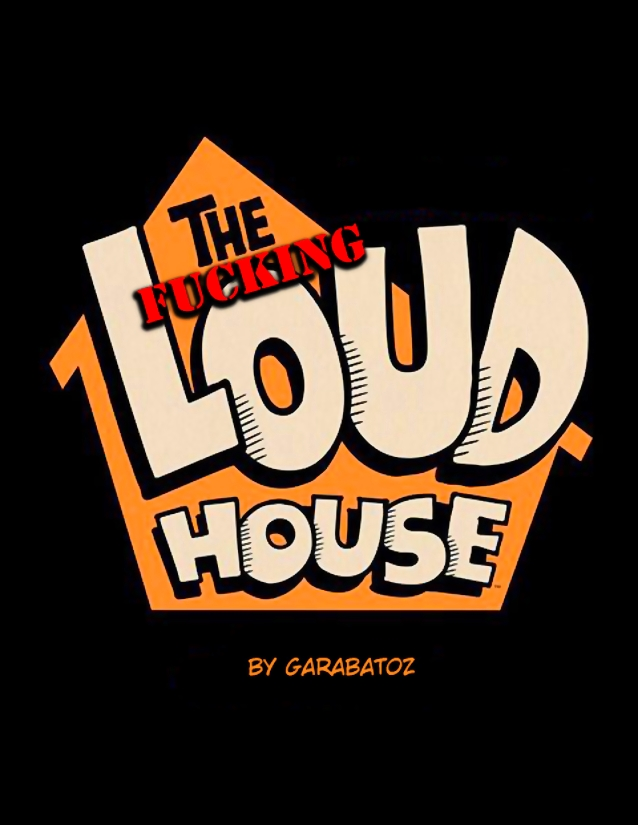 Goodcomix.tk The Loud House - [Garabatoz] - The Fucking Loud House