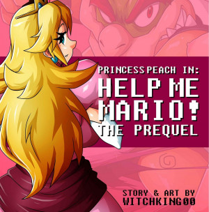 Goodcomix Super Mario Bros - [Witchking00] - Princess Peach in Help Me Mario! The Prequel