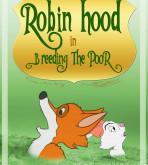 Robin Hood — [McDutt] — Breeding The Poor