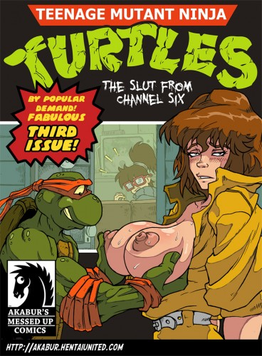 Goodcomix Teenage Mutant Ninja Turtles — [Akabur] — The Slut From Channel Six Part 3 xxx porno