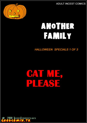 Goodcomix The Iron Giant - [IncestComics] - Another Fam #13.1 - Halloween Specials 1 of 3 - Cat Me, Please