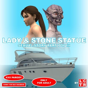 Goodcomix Tomb Raider - [lctr] - Lady & Stone Statue 1 - Sexual Story Part I of III - Dream