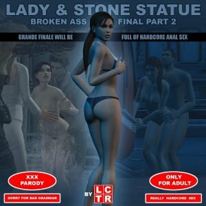 Goodcomix Tomb Raider - [lctr] - Lady & Stone Statue 7 - #4 Broken Ass - Final Part 2 (III-IV)