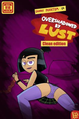 Goodcomix Danny Phantom - [Egg Robot Man] - Overshadowed By Lust (Clean Edition)