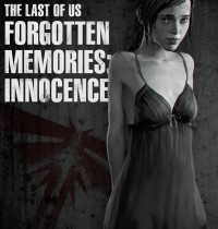 The Last of Us - [Vaurra] - Forgotten Memories - Innocence