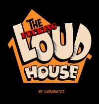The Loud House - [Garabatoz] - The Fucking Loud House
